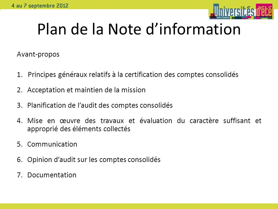 Plan de la Note dinformation Avant-propos 1.Principes généraux relatifs à la certification des comptes consolidés 2.Acceptation et maintien de la miss