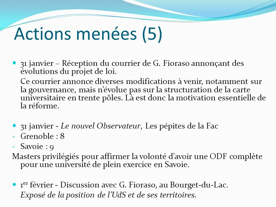 Actions menées (6) 4 février : - Contact avec Lionel Collet, qui dit comprendre et se dit tout disposé à nous recevoir.