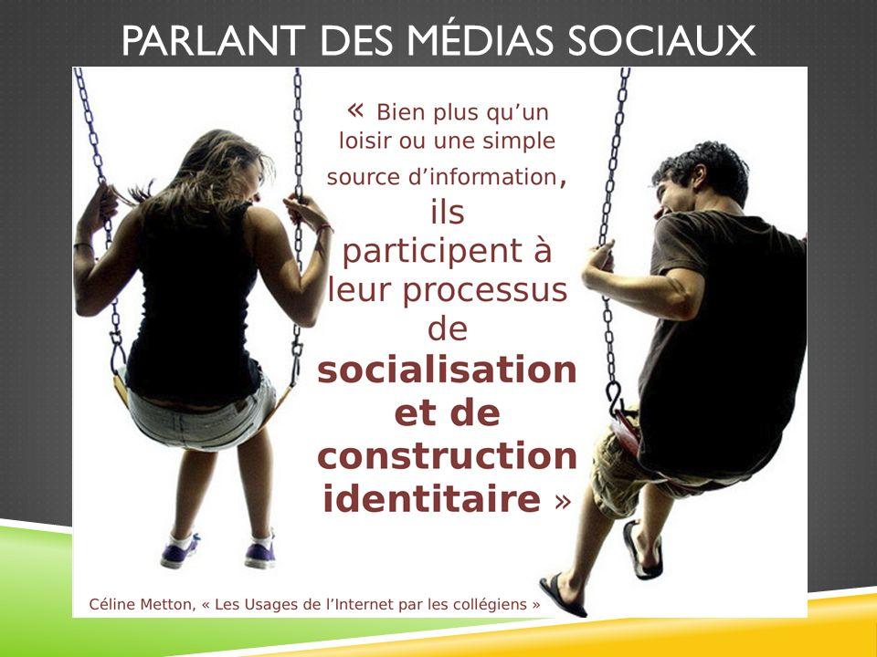 PARLANT DES MÉDIAS SOCIAUX
