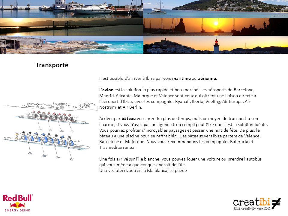 Transporte Il est posible darriver à Ibiza par voie maritime ou aérienne.