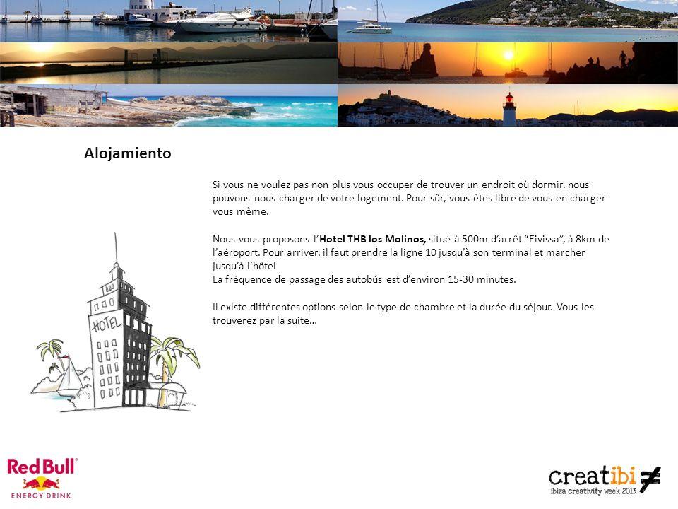 Alojamiento Si vous ne voulez pas non plus vous occuper de trouver un endroit où dormir, nous pouvons nous charger de votre logement.