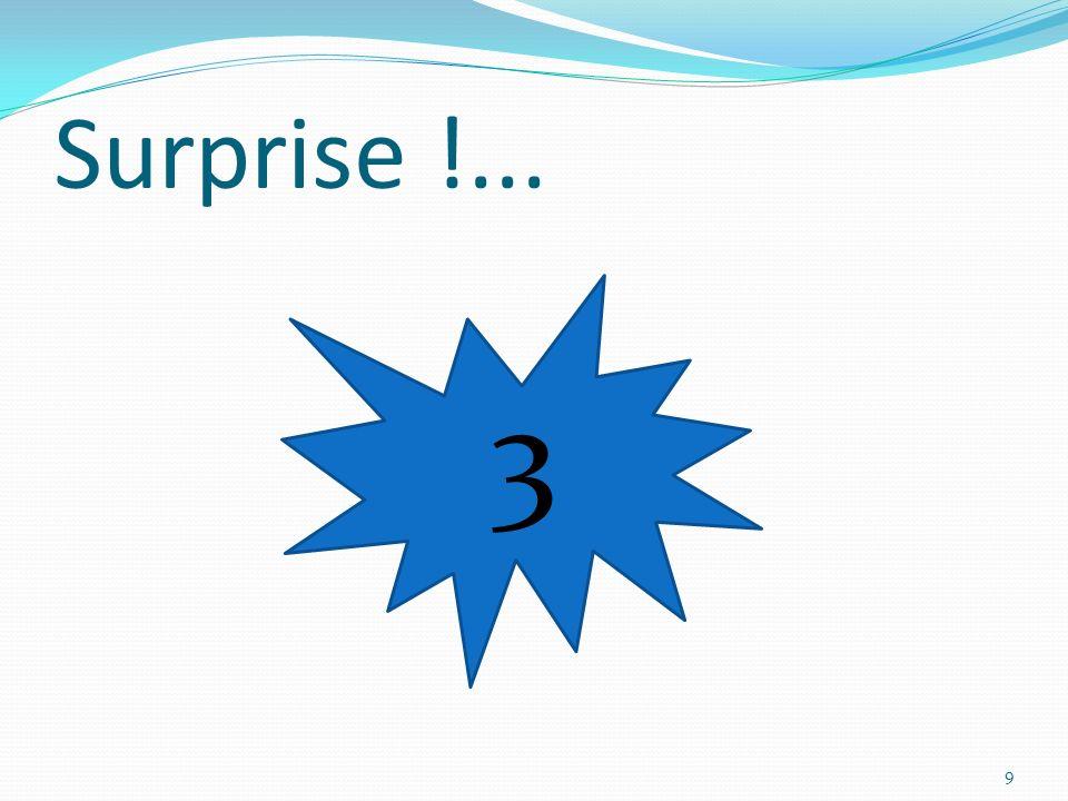 Surprise !... 3 9