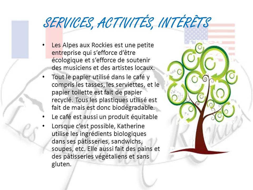 SERVICES, ACTIVITÉS, INTÉRÊTS Les Alpes aux Rockies est une petite entreprise qui sefforce dêtre écologique et sefforce de soutenir des musiciens et des artistes locaux.