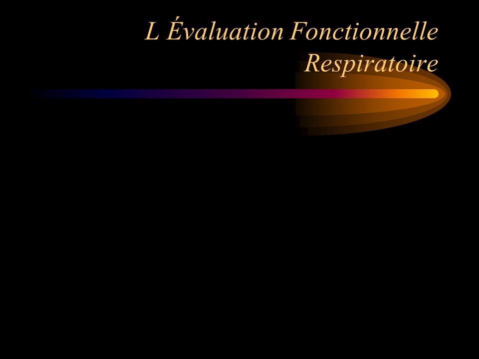 L Évaluation Fonctionnelle Respiratoire