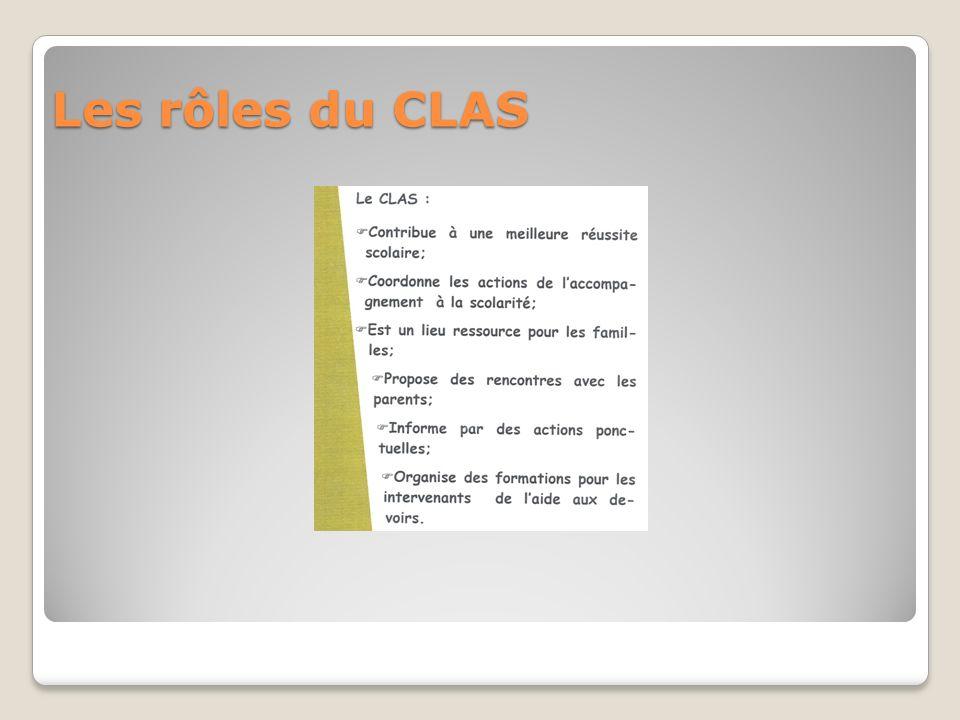 Les rôles du CLAS