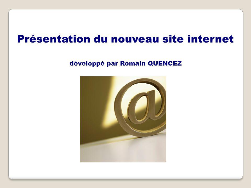 Présentation du nouveau site internet développé par Romain QUENCEZ