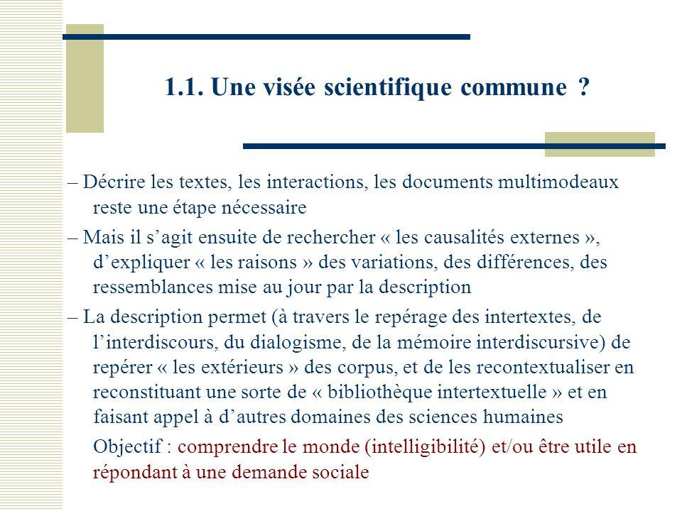 1.1. Une visée scientifique commune .