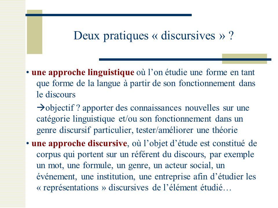Deux pratiques « discursives » .