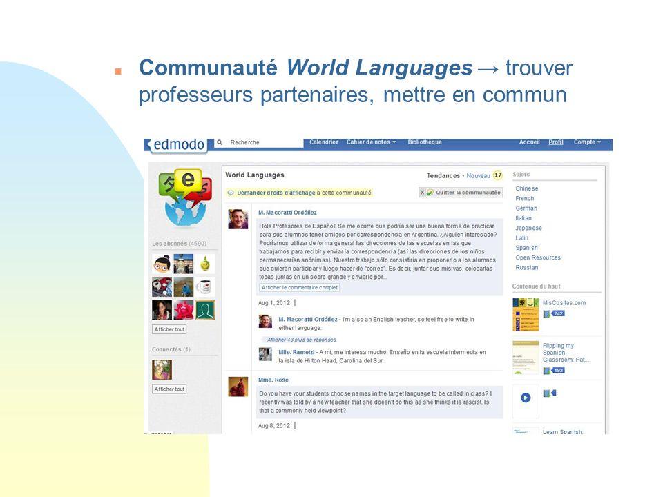 n Communauté World Languages trouver professeurs partenaires, mettre en commun