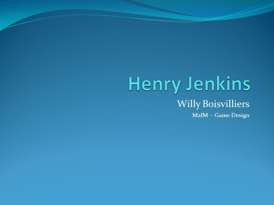 Henry Jenkins Biographie – Sa vision du jeu vidéo Directeur du département détudes comparatives de média au Massachussetts Institute of Technology (MIT) Expert de la culture populaire du XXe siècle Un des plus actif et médiatique évangéliste du 10 e arts .