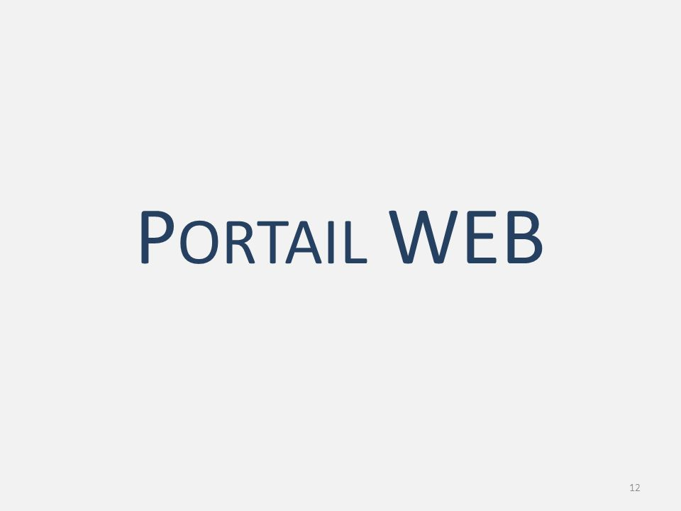 P ORTAIL WEB 12