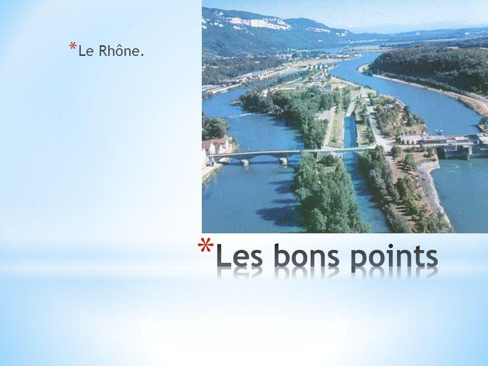 * La Saône.