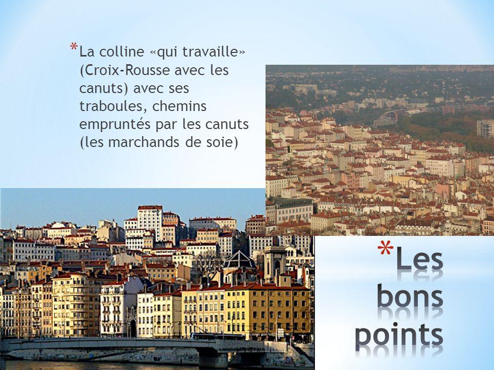 * La colline «qui prie» (Fourvière avec les multiples édifices religieux) et son festival de musique, les nuits de Fourvière.