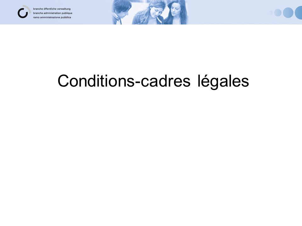 Conditions-cadres légales