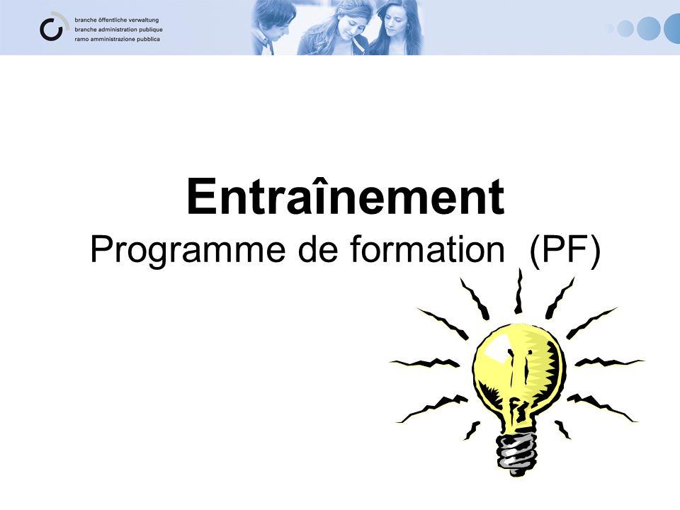 Entraînement Programme de formation (PF)