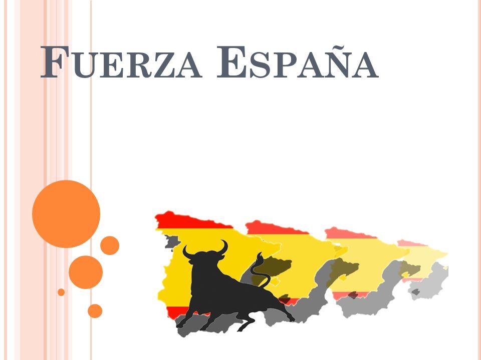 F UERZA E SPAÑA