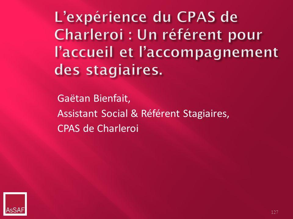 Gaëtan Bienfait, Assistant Social & Référent Stagiaires, CPAS de Charleroi 127
