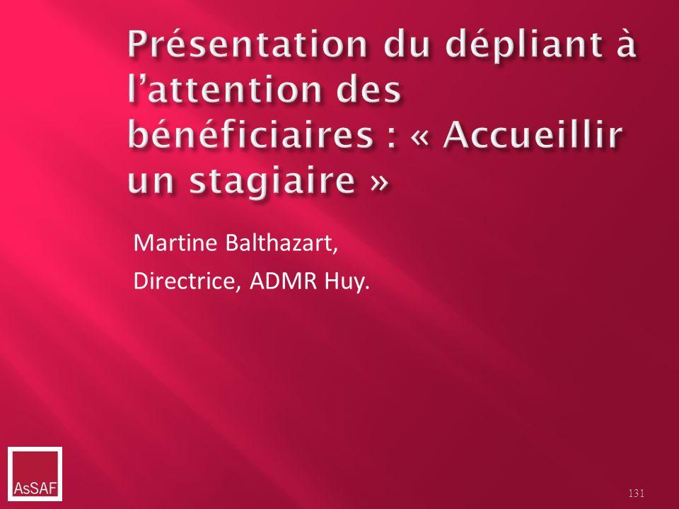 Martine Balthazart, Directrice, ADMR Huy. 131