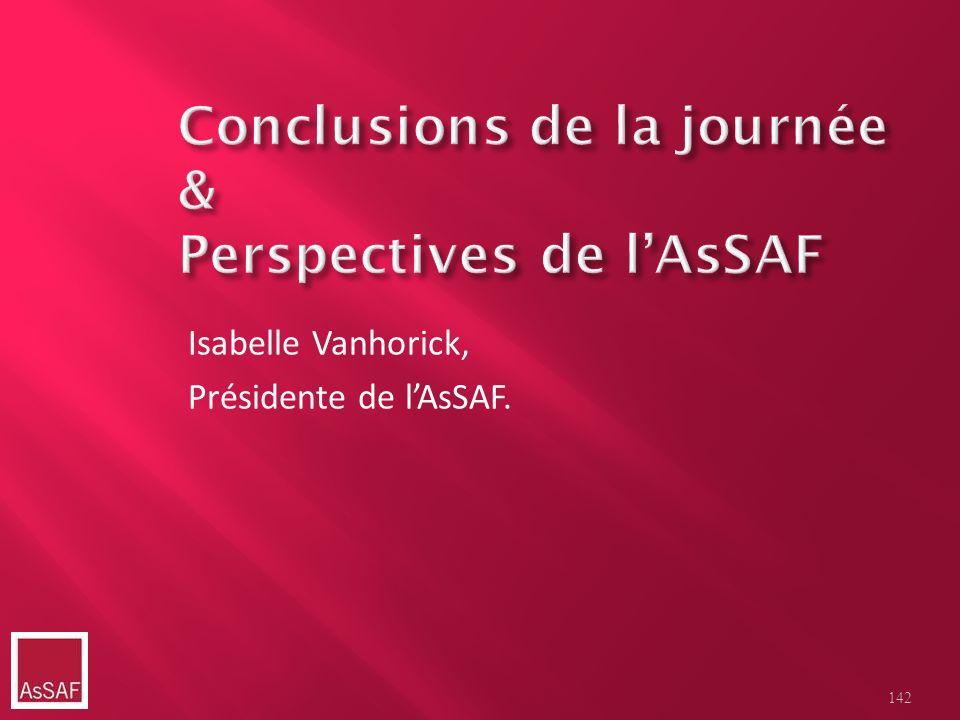 Isabelle Vanhorick, Présidente de lAsSAF. 142