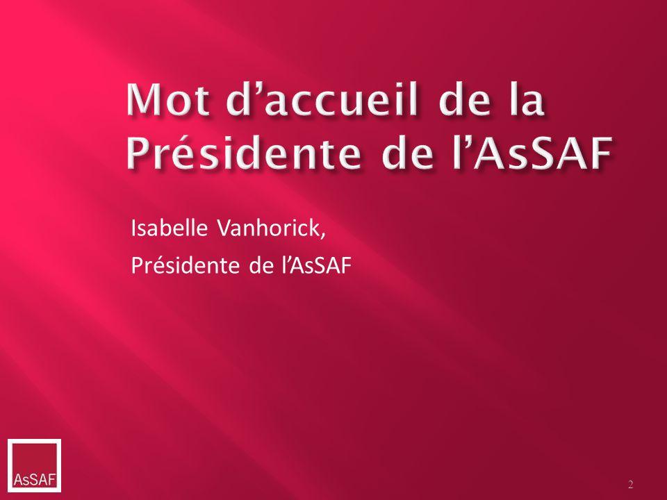 Isabelle Vanhorick, Présidente de lAsSAF 2
