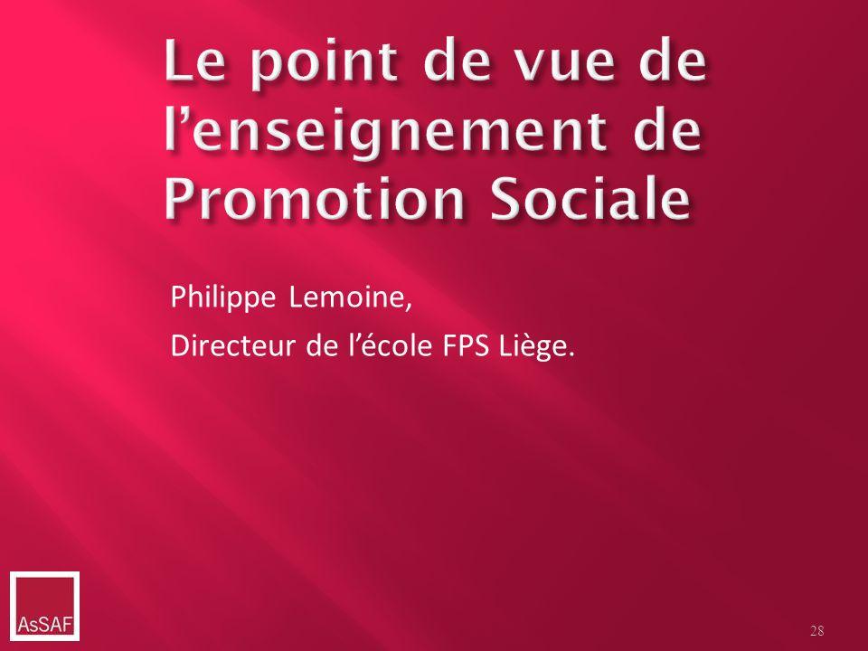 Philippe Lemoine, Directeur de lécole FPS Liège. 28