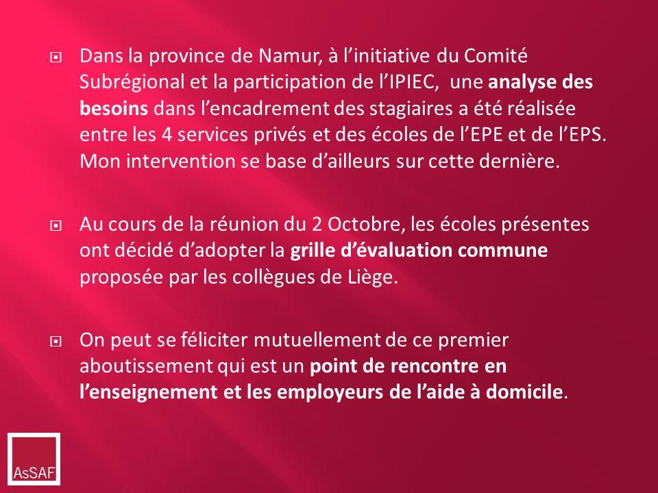 Dans la province de Namur, à linitiative du Comité Subrégional et la participation de lIPIEC, une analyse des besoins dans lencadrement des stagiaires