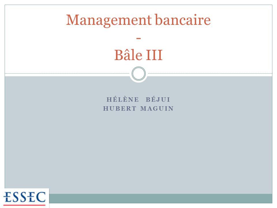 Plan 2 La réforme de la règlementation bancaire Bâle III vient palier aux insuffisances de Bâle II révélées par la crise Le contexte et les limites de Bâle II La présentation de Bâle III : dispositifs et cadre règlementaire Les effets de Bâle III : vers un premier bilan avant même sa mise en œuvre définitive .