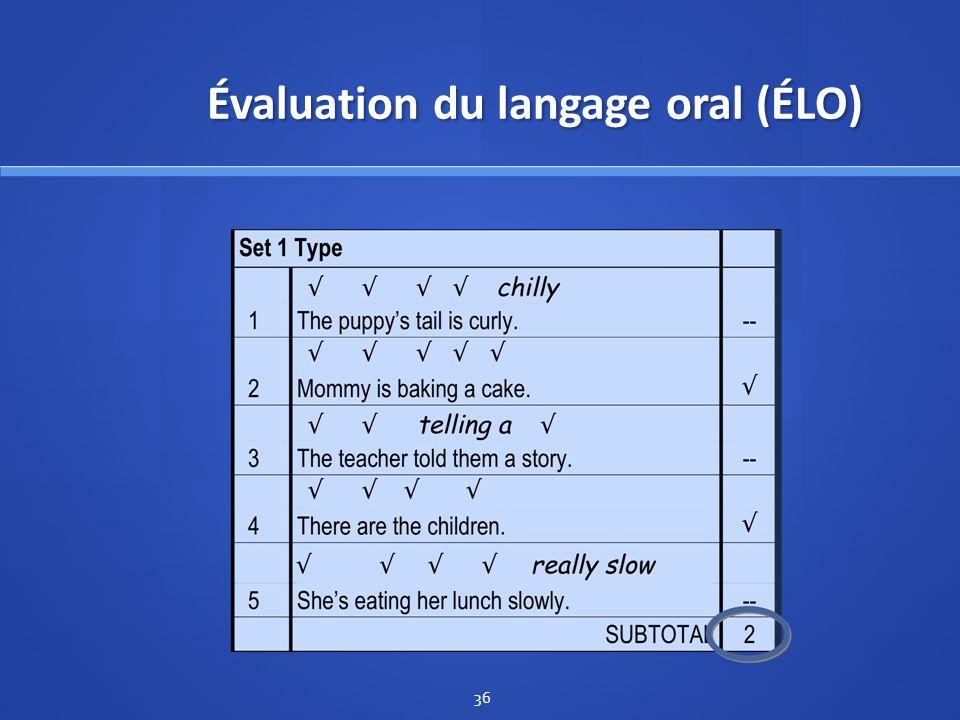 Évaluation du langage oral (ÉLO) 36