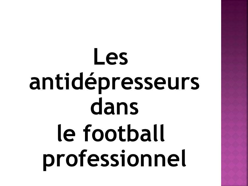 Les antidépresseurs dans le football professionnel