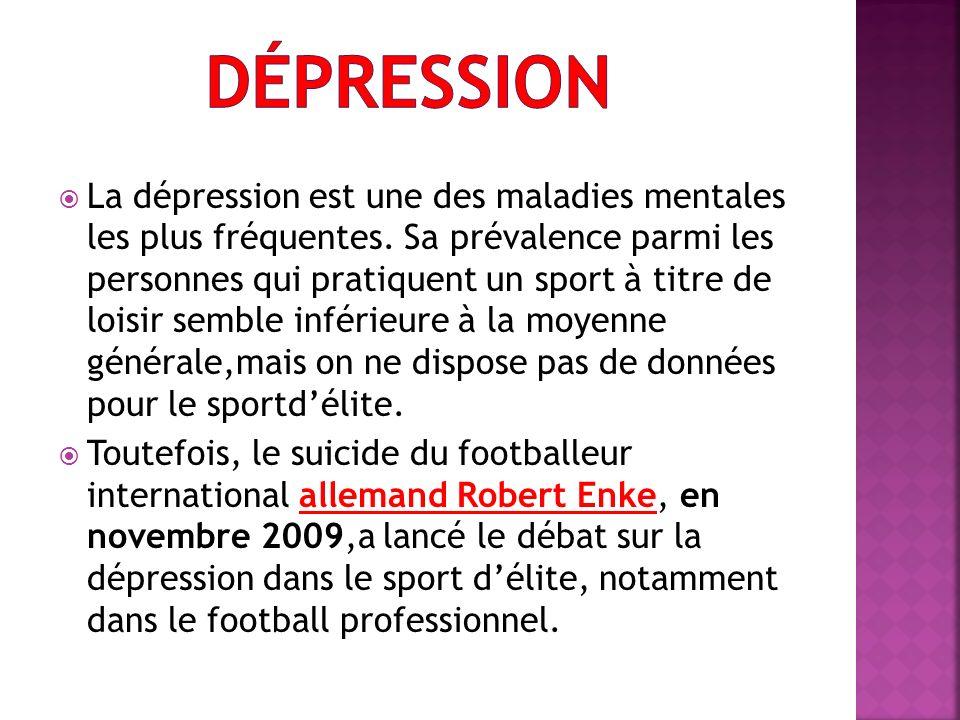 La dépression est une des maladies mentales les plus fréquentes. Sa prévalence parmi les personnes qui pratiquent un sport à titre de loisir semble in
