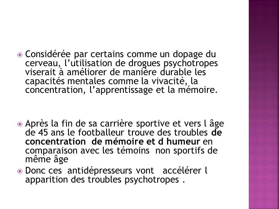 Considérée par certains comme un dopage du cerveau, lutilisation de drogues psychotropes viserait à améliorer de manière durable les capacités mentale