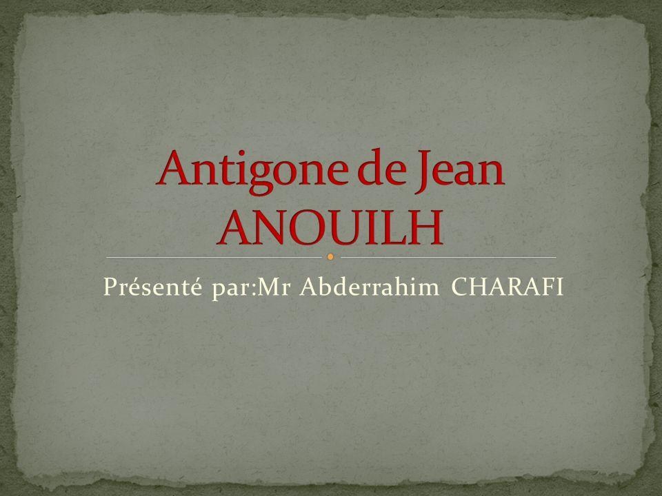 Jean Anouilh est un écrivain et dramaturge français, né le 23 juin 1910 à Bordeaux (Gironde) et mort le 3 octobre 1987 à Lausanne (Suisse).23juin1910 BordeauxGironde3octobre1987LausanneSuisse Il est l auteur de nombreuses pièces de théâtre, sa plus célèbre étant Antigone, relecture moderne de la pièce de Sophocle.AntigoneSophocle Les premières œuvres En 1932, Jean Anouilh fait représenter sa première pièce, Humulus le muet, écrite en collaboration avec Jean Aurenche en 1929.