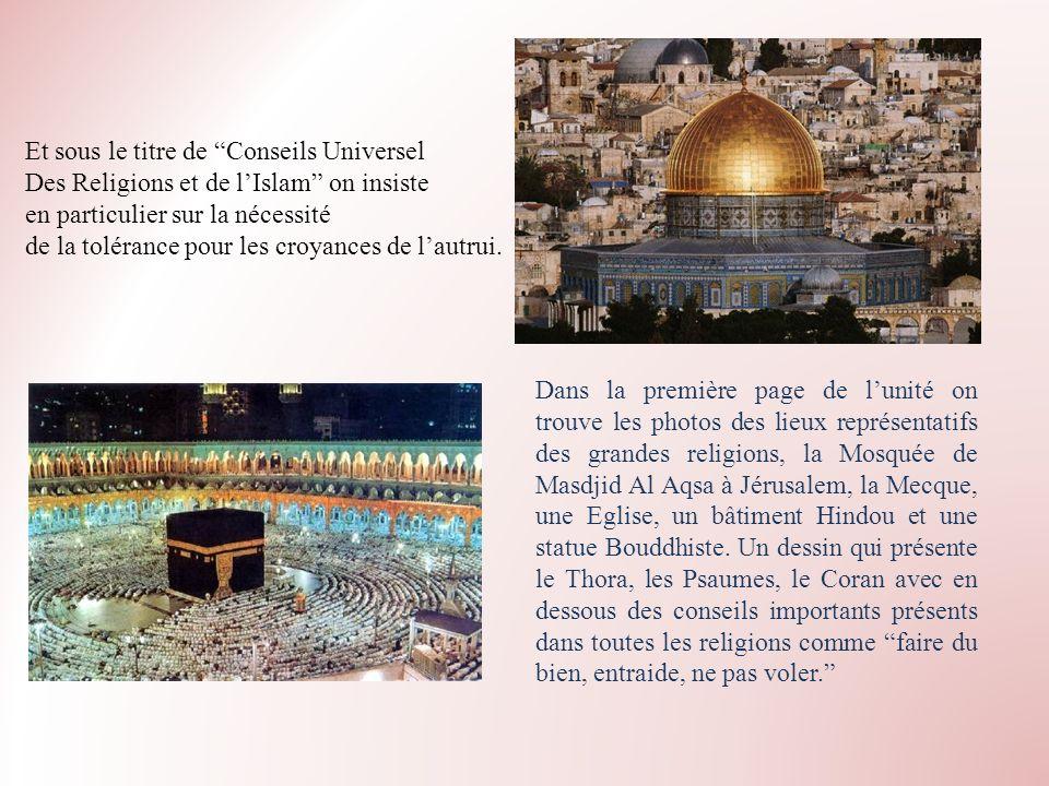 Et sous le titre de Conseils Universel Des Religions et de lIslam on insiste en particulier sur la nécessité de la tolérance pour les croyances de lau