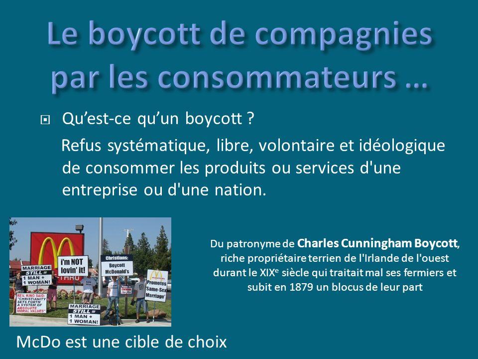 McDo est une cible de choix Quest-ce quun boycott .