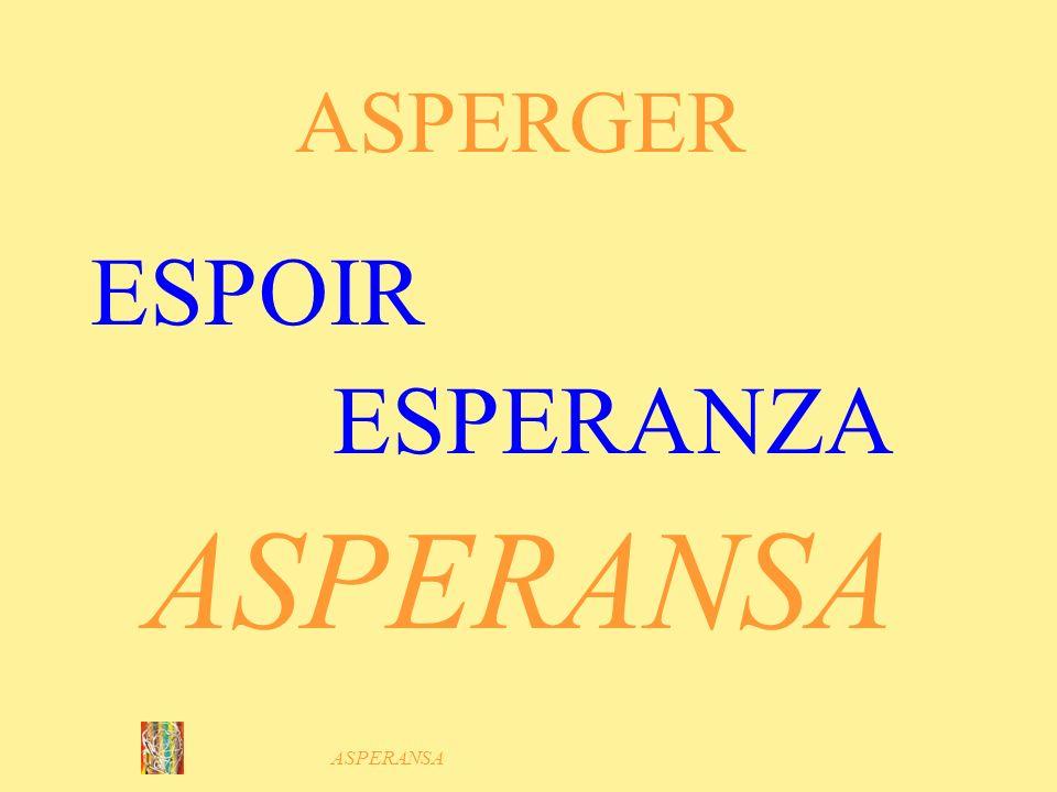 ASPERANSA ESPOIR ESPERANZA ASPERANSA ASPERGER