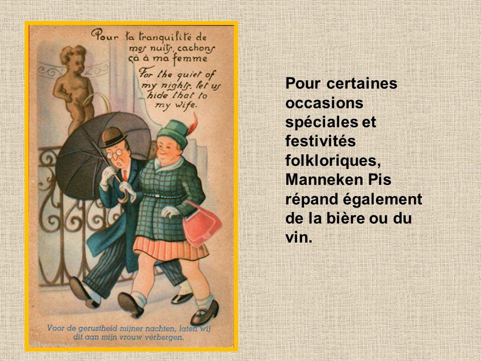 En 1747, il reçut un brocart du roi Louis XV. Depuis lors, Manneken Pis reçoit régulièrement de nouveaux costumes (sa garde-robe en compte plus de 800