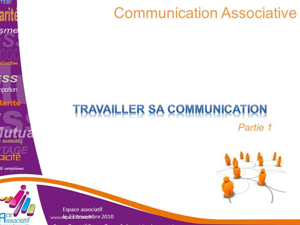Communication Associative Partie 1 Espace associatif le 23 novembre 2010