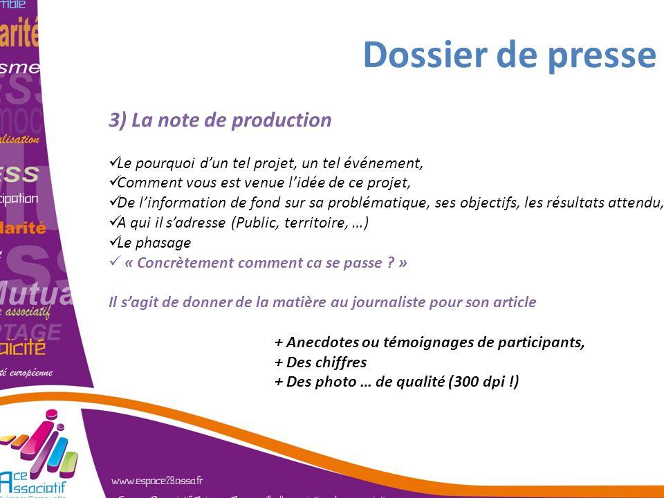 Dossier de presse 3) La note de production Le pourquoi dun tel projet, un tel événement, Comment vous est venue lidée de ce projet, De linformation de