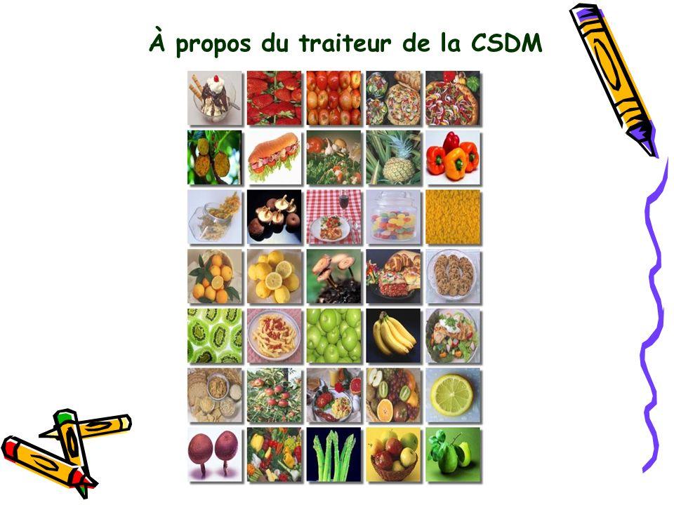 À propos du traiteur de la CSDM