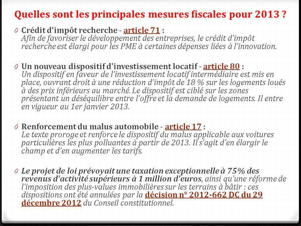 0 Crédit d'impôt recherche - article 71 : Afin de favoriser le développement des entreprises, le crédit d'impôt recherche est élargi pour les PME à ce