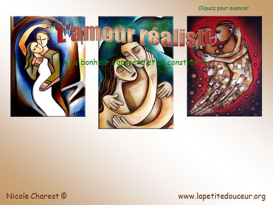 www.lapetitedouceur.orgNicole Charest © Cliquez pour avancer « Le bonheur sapprend et se construit.