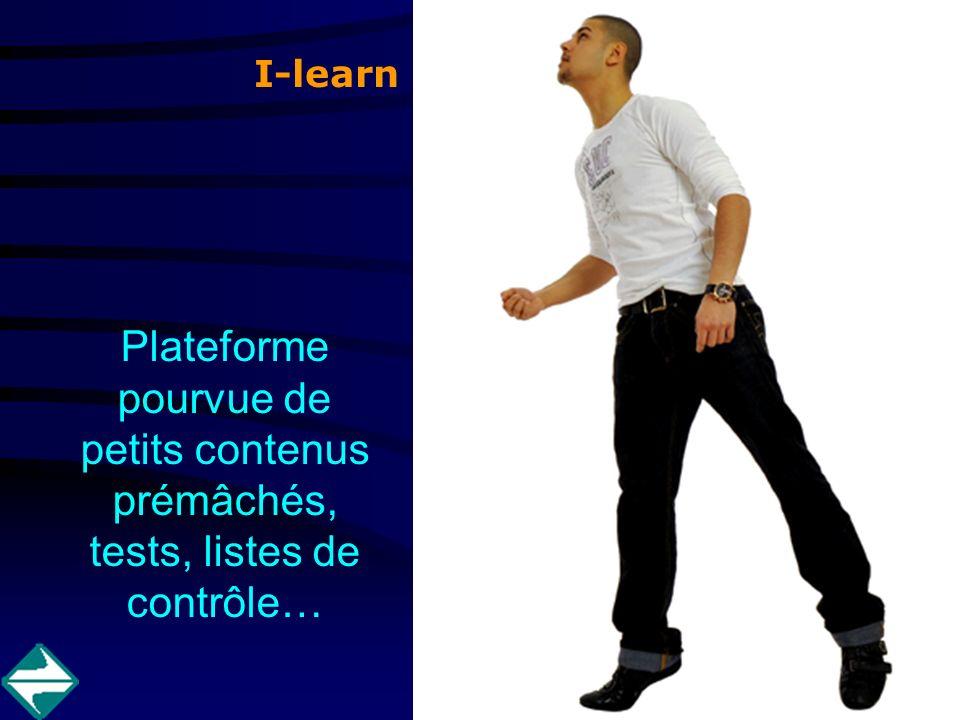 I-learn Plateforme pourvue de petits contenus prémâchés, tests, listes de contrôle…