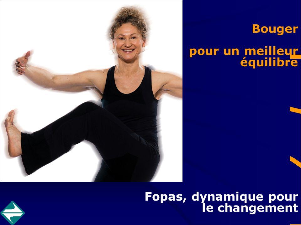 Bouger pour un meilleur équilibre Fopas, dynamique pour le changement