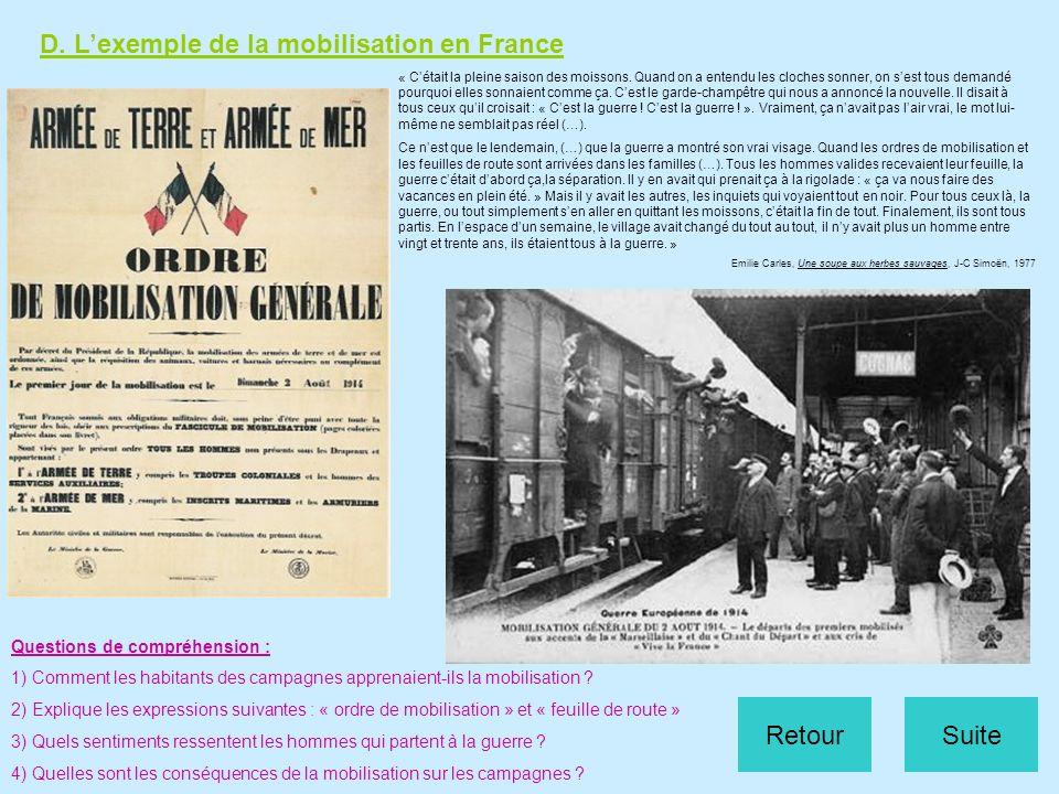 D. Lexemple de la mobilisation en France Questions de compréhension : 1) Comment les habitants des campagnes apprenaient-ils la mobilisation ? 2) Expl
