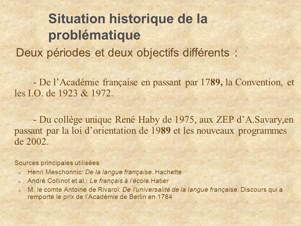 Rappel chronologique de cette démocratisation : deuxième période 1972 : Plan Rouchette de rénovation de lenseignement du français Plan de rénovation de lenseignement du français (I.O.
