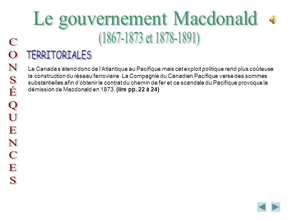 Le gouvernement fédéral, en 1867, sétait engagé à construire le réseau ferroviaire inter colonial pour relier Halifax au St-Laurent.