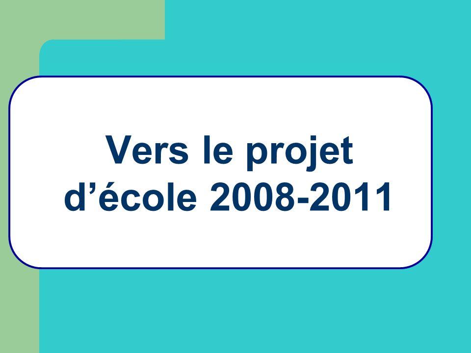 Vers le projet décole 2008-2011