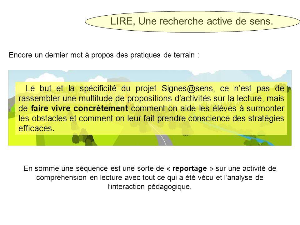 LIRE, Une recherche active de sens.