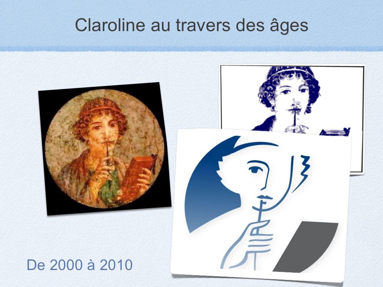 Claroline au travers des âges De 2000 à 2010