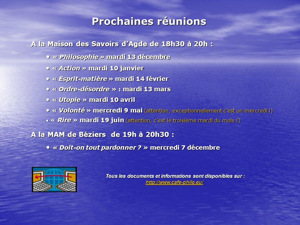 A la Maison des SavoirsdAgdede 18h30 à 20h: A la Maison des Savoirs dAgde de 18h30 à 20h : « Philosophie » mardi 13 décembre « Philosophie » mardi 13